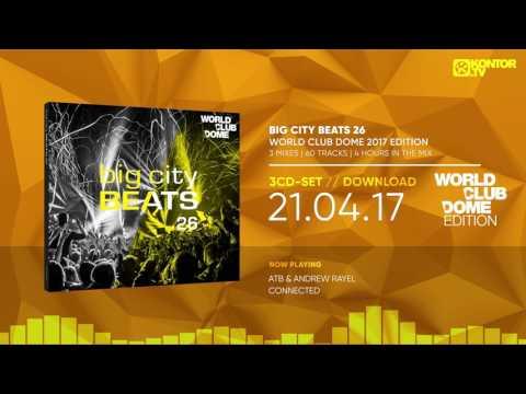 Big City Beats 26 - World Club Dome 2017 Edition (Official Minimix HD)