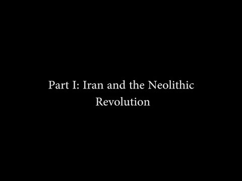 An Iran Talk History Series, Part I: Iran and the Neolithic Revolution