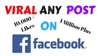 How To Make A Post Viral On Facebook I How To Create a Viral Post I How To Viral Post On Facebook