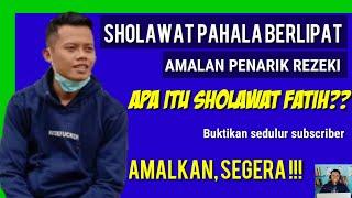 Download Sholawat fatih Latin merdu menyentuh hati, sejarah sholawat fatih