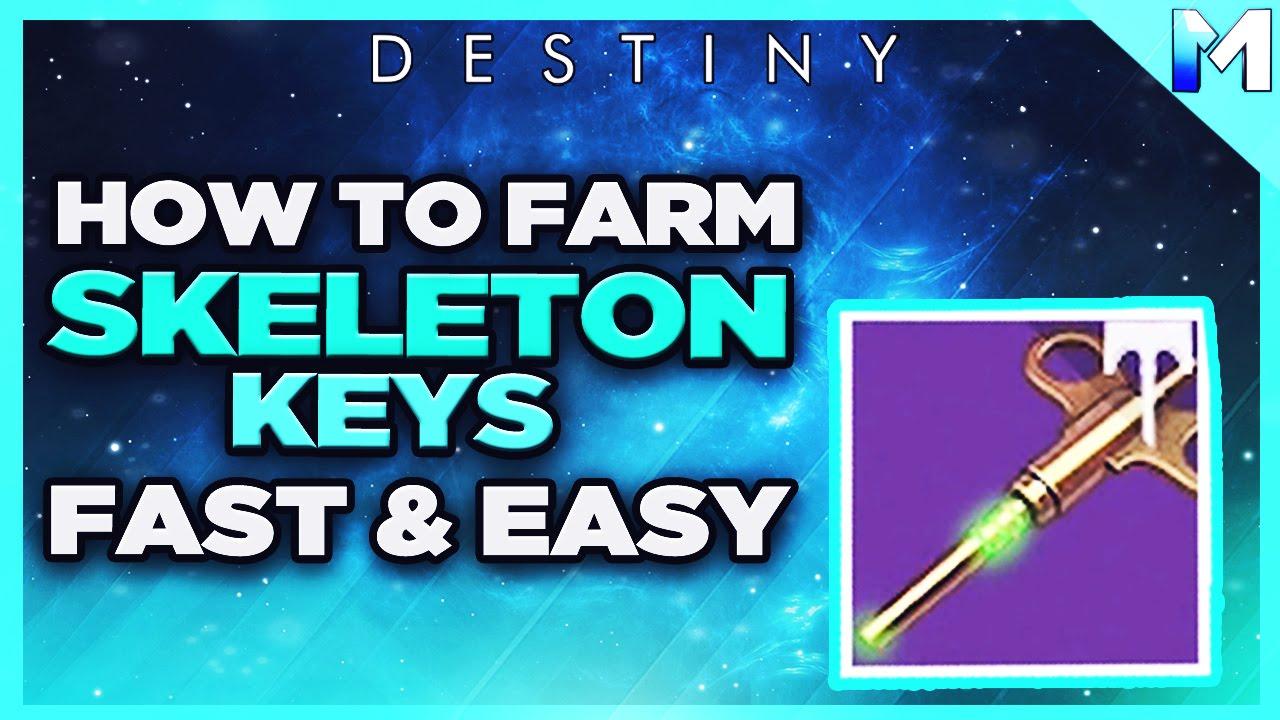 destiny how to farm skeleton keys best way to acquire skeleton