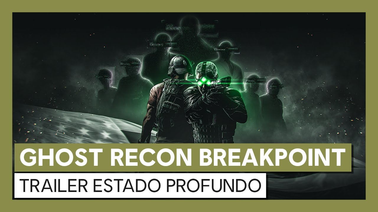 Trailer Ghost Recon Breakpoint: Estado Profundo