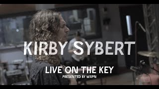 Kirby Sybert's #WXPN Key Studio Session - Mini Doc