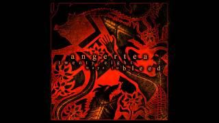 Angertea - Twenty-Eight Ways To Bleed (FULL ALBUM - 2009)