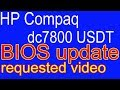 rd #206 How to update BIOS for HP Compaq dc7800 USDT   requested video