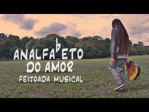ANALFABETO DO AMOR - FEIJOADA MUSICAL