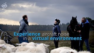 Experience aircraft noise in  a virtual environment