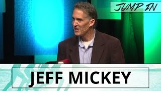 Jump In: Invest in Others - Jeff Mickey