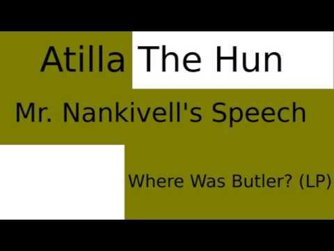 Atilla the Hun: Mr Nankivell's Speech