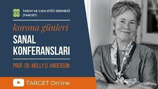 Prof. Dr. Molly Anderson - Covid-19 ve Gıda Sistemlerinin Dönüşümü