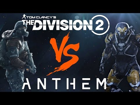 "TOM CLANCY'S ""THE DIVISION 2"" vs BIOWARE'S ""ANTHEM""! Who Will Be More Successful?"