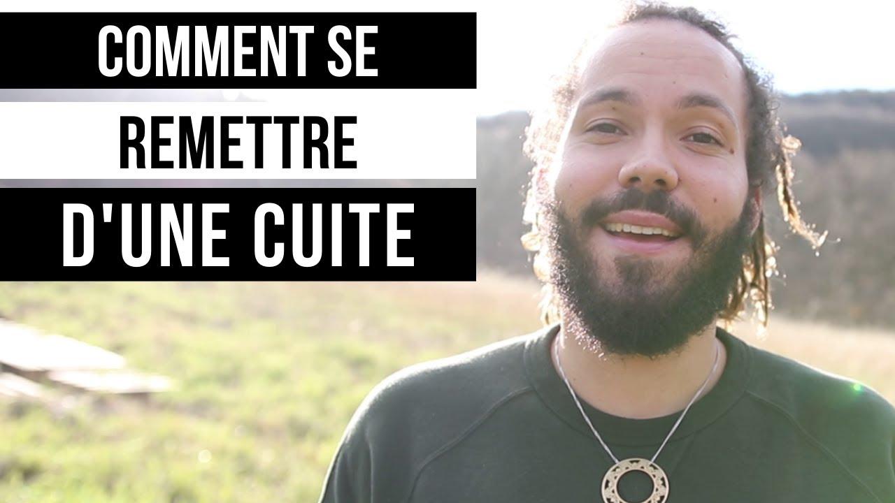 COMMENT SE REMETTRE D'UNE CUITE - YouTube