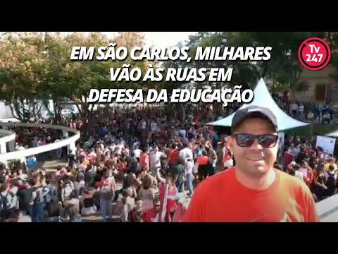 Em São Carlos, milhares vão às ruas em defesa da Educação