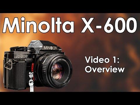 Minolta X 600 Video 1: Overview | Rarity, Market, Design, Handling, Features, Market, and History