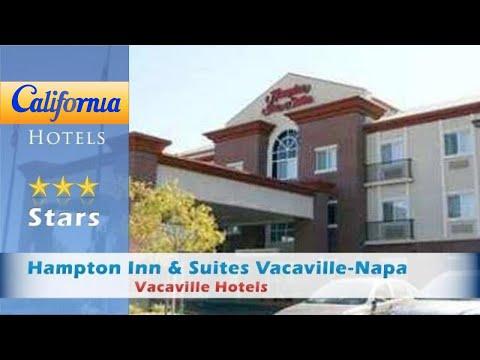 Hampton Inn & Suites Vacaville-Napa Valley, Vacaville Hotels - California