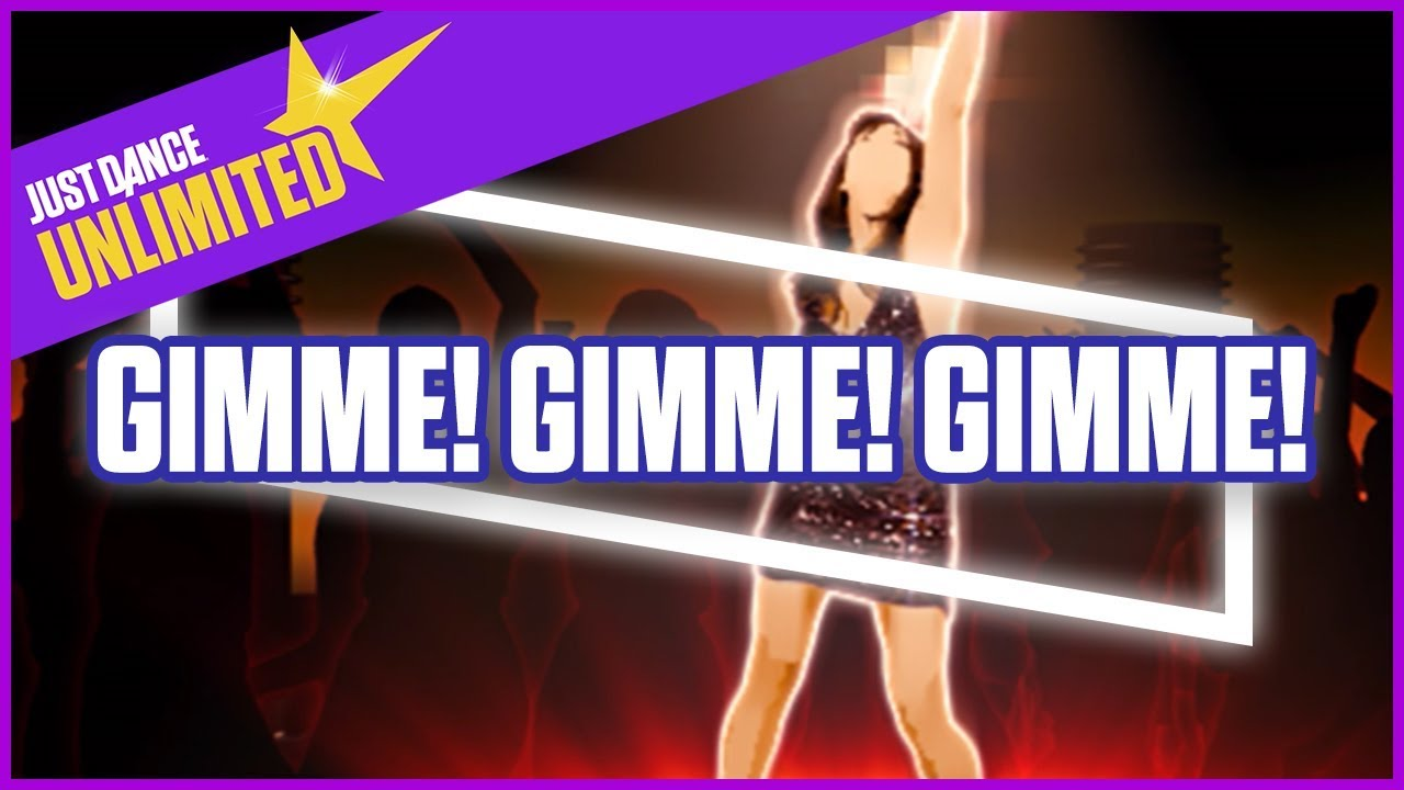 Just Dance Unlimited: Gimme! Gimme! Gimme! by ABBA - Official