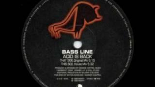 BASS LINE -  Acid Is Back  ( Original Mix )
