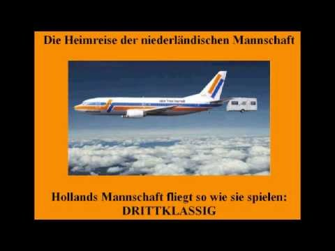 der nicht ganz so ernst gemeinte Anti Holland Song (Fußball)