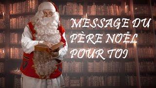Message du Père Noël aux enfants: vidéo sur vrai Papa Noël et rennes en Laponie Finlande Rovaniemi