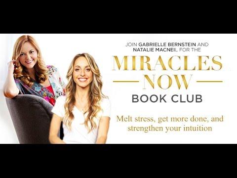 Gabrielle Bernstein & Natalie MacNeil | Miracles Now Virtual Book Club