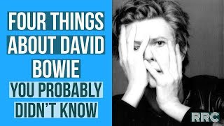 4 Things You Didn't know about David Bowie!!