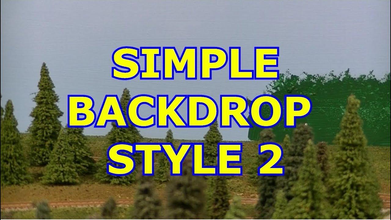 Model railroad simple backdrop style 2 youtube - Model railroad backdrops ...