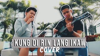 Kung Di Rin Lang Ikaw - #HelloLoveGoodbye OST (cover) Karl Zarate