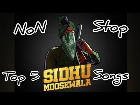 Sidhu Moose Wala Songs  Top 5 Sidhu Moose Wala  Non Stop Sidhu Moose Wala