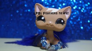 ~LPS~ Feathers update!