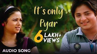 Loafer Odia Movie || It's only Pyar | Audio Song | Babushan, Budhay dita, Archita