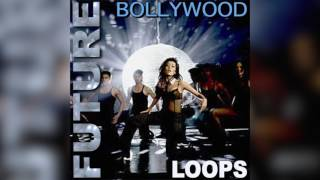 Future Bollywood Loops Volume 1 | 88 Drums and Percussion Loops