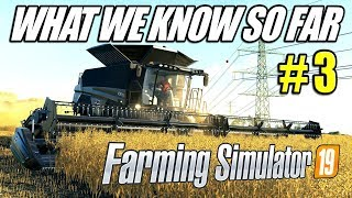 Farming Simulator 19 | What We Know So Far #3
