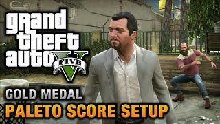 GTA 5 - Mission #49 - Paleto Score Setup [100% Gold Medal Walkthrough]