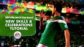 Video EA SPORTS 2014 FIFA World Cup - New Skills and Celebrations Tutorial download MP3, 3GP, MP4, WEBM, AVI, FLV Juni 2017