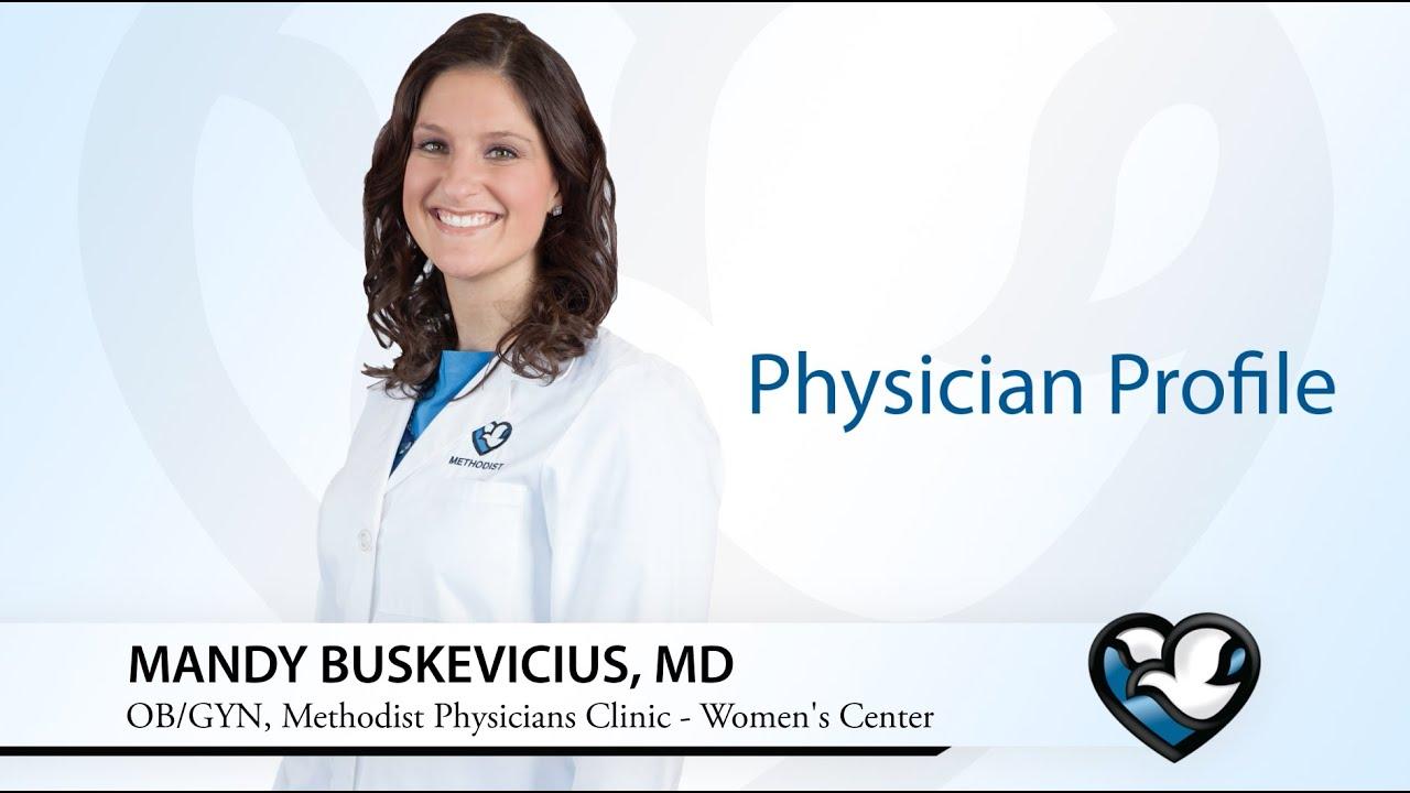 Amanda Buskevicius, M D  | Methodist Physicians Clinic