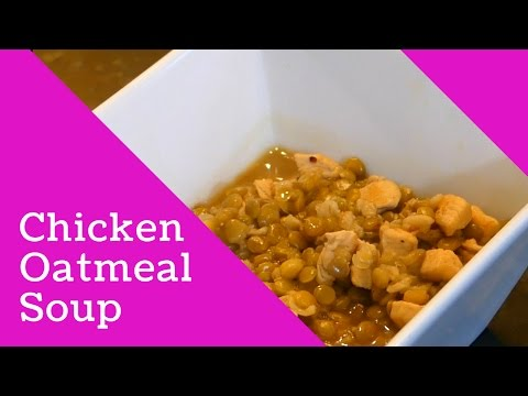 Chicken and Oatmeal Soup
