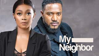 MY NEIGHBOUR/ MY NEIGHBOUR IS A VERY HOT GUY/LASTEST NIGERIAN MOVIE