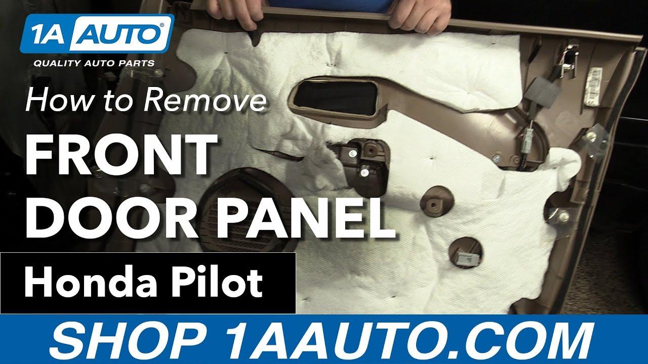 How To Remove Front Door Panel 03 08 Honda Pilot 1a Auto