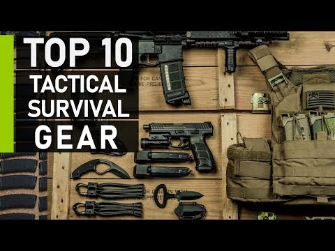 Top 10 Must Have Tactical Survival Gear & Gadgets 2020