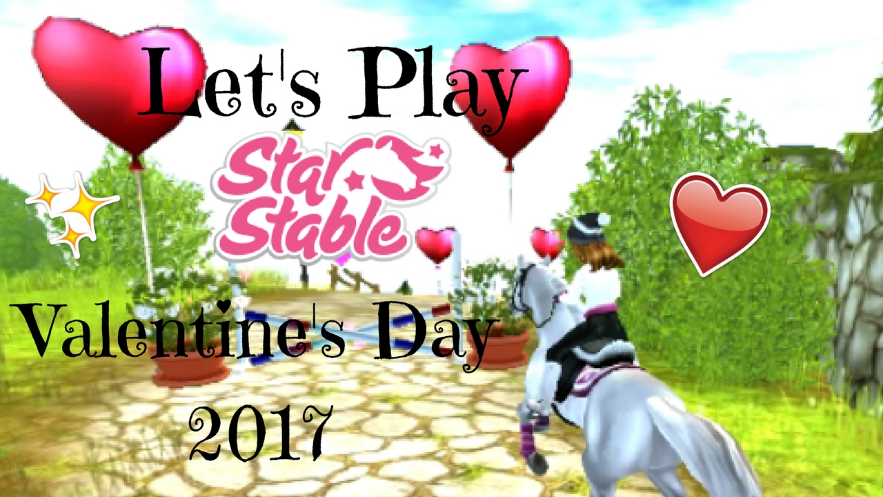 Lets Play Star Stable  Valentines Day 2017  YouTube