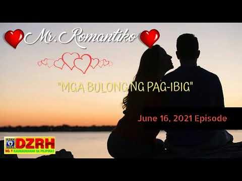 """Download Mr. Romantiko """"Mga Bulong ng Pag-ibig"""" 06-16-2021"""
