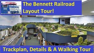 The Bennett Railroad: Layout Tour 2020!