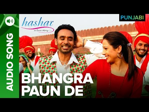 Bhangra Paun De Song | Hashar Punjabi Movie | Babbu Mann