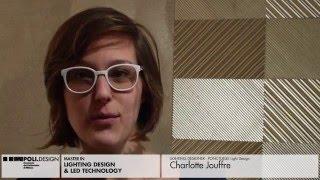 [Lighting Design & Led Technology] Student interview - Charlotte Jouffre