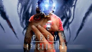 EL FINAL BUENO?! - Prey - EP 14