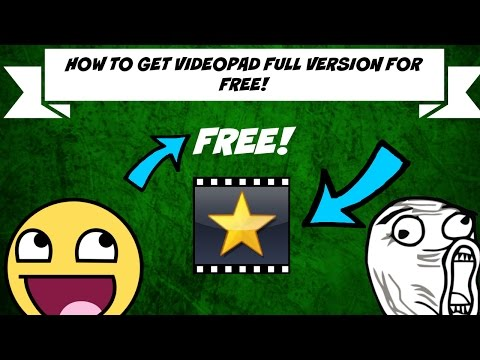 HOW TO GET VIDEOPAD FULL VERSION FOR FREE SEPTEMBER 2016!