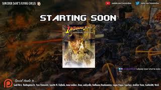 [Livestream] Indiana Jones & The Infernal Machine - Part 1 of 3
