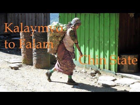 Kalaymyo to Falam - Chin State - ကလေး - ကလေးမြို့ - ဖလမ်းမြို့ - ချင်းပြည်နယ်