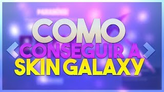 COMMENT OBTENIR SKIN GALAXY!!! (Fortnite Bataille Royale PS4 PRO)