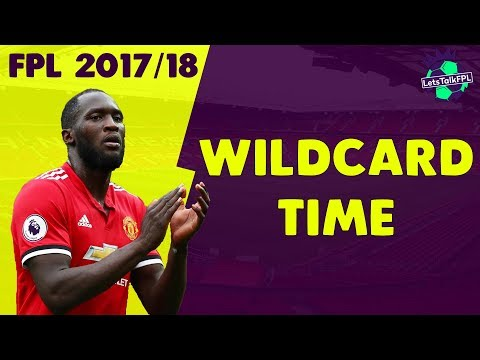 WILDCARD TIME | Gameweek 12 | Fantasy Premier League 2017/18